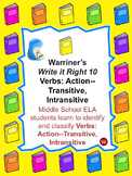 Verbs: Action--Transitive, Intransitive: Warriner's Write