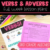 Verbs & Adverbs | Full Week Lesson Plans for Third Grade