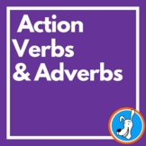 Action Verbs & Adverbs: Grammar PowerPoint 4