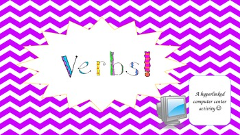 Verbs- Computer Center Activity/Webquest