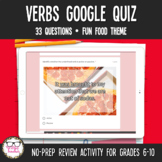 Verbs Digital Google Quiz   Distance Learning