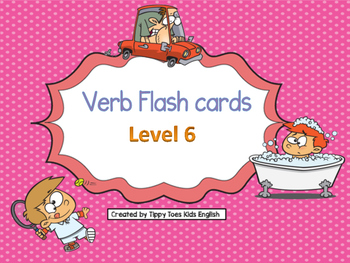 Verbs Flash cards Level 6