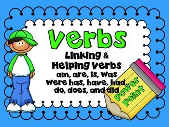 Verbs Helping Verbs and Linking Verbs