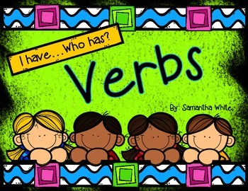Verbs - I have...Who has?