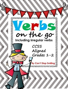Verbs Including Irregular Verbs - Common Core Aligned Grades 1-2