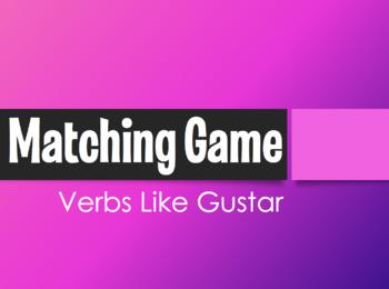 Spanish Verbs Like Gustar Matching Game