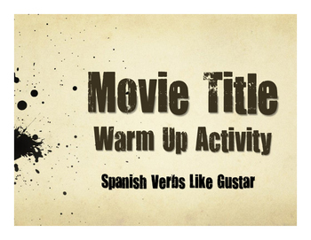Spanish Verbs Like Gustar Movie Titles