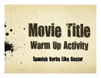 Spanish Verbs Like Gustar Movie Titles