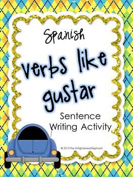 Verbs Like Gustar Spanish Sentence Writing Station Activities