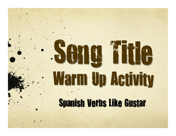 Spanish Verbs Like Gustar Song Titles