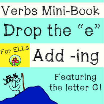 Verbs Mini-Book (Drop e add ing)