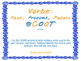 Verbs: Past, Present, Future SCOOT