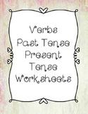 NO PREP Verbs Present and Past Tense Worksheets