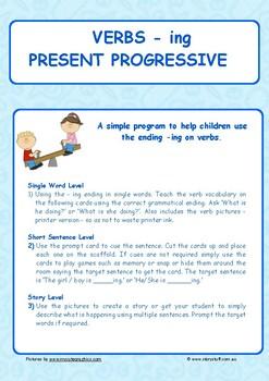 Verbs - Present Progressive - Oral Language using  '-ing'.
