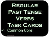 Past Tense Verbs Literacy Center Task Cards ELA Review or Test Prep ESL