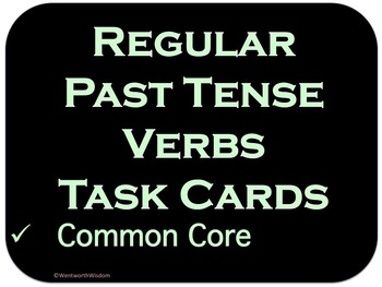 Past Tense Verbs Literacy Center Task Cards ELA Review or
