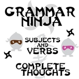 Verbs Subjects w/ Sentences and Complete Thoughts - Grammar Ninja