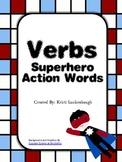 Verbs- Superhero Action Words