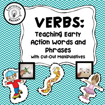 Verbs: Teaching Early Action Words