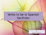 Verbs To Be : Ser and Estar