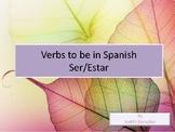 Verbs To Be in Spanish: Ser/Estar
