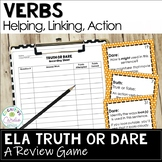 Verbs Truth or Dare ELA Game (Helping, Linking, Action)