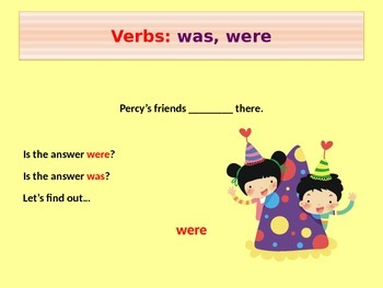 Verbs: Was and Were