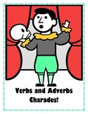 Verbs and Adverbs Charades