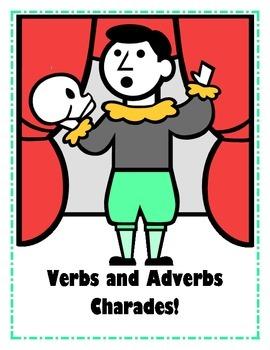 Verbs and Adverbs Charades