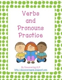 Verbs and Pronouns Practice