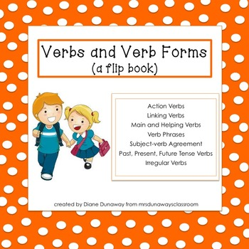 Verbs and Verb Forms (a flip book)