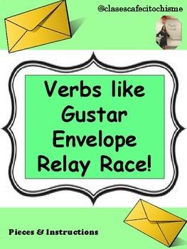 Verbs like Gustar, Envelopes Relay Race!