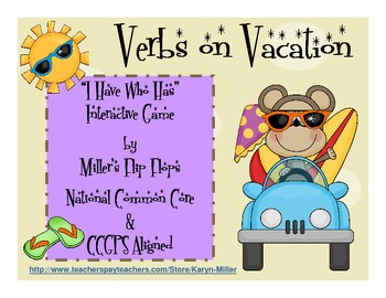 Verbs on Vacation - I Have Who Has - Interactive Verb Game ...
