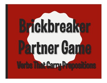 Spanish Verbs that Carry Prepositions Brickbreaker Partner Game