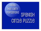 Spanish Verbs that Carry Prepositions Circle Puzzle