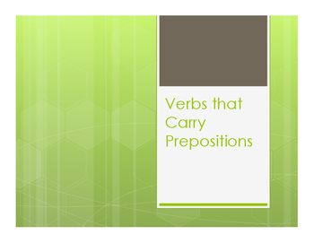 Spanish Verbs that Carry Prepositions Notes