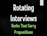 Spanish Verbs that Carry Prepositions Rotating Interviews
