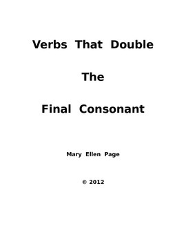 Verbs that Double the Final Consonant before adding ED and ING
