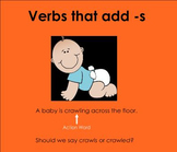 Verbs that add -S (Reading Street Ruby in Her Own Time Gra