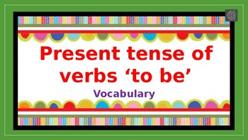 Verbs to be Vocabulary