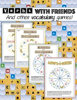 Vocabulary Games: VERBS with FRIENDS, Adverb-i-gories (remember Scattegories?)