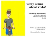 Verby Learns About Verbs: A Narrative Approach to Grammar Instruction Book 1