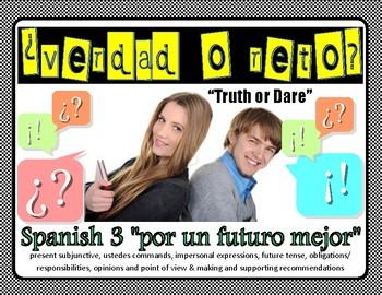 Verdad o Reto (Truth or Dare) Spanish 3 Avancemos 3 Unidad 3