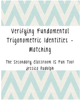 Verifying Fundamental Trigonometric Identities Matching /