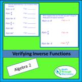 Algebra 2 - Verifying Inverse Functions