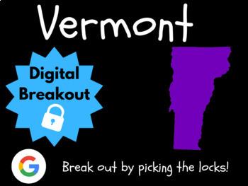 Vermont - Digital Breakout! (Escape Room, Early Finishers, Brain Break)