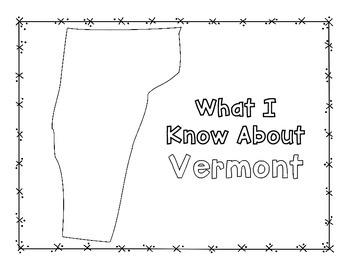 Vermont Graphic Organizers (Perfect for KWL charts and geography!)