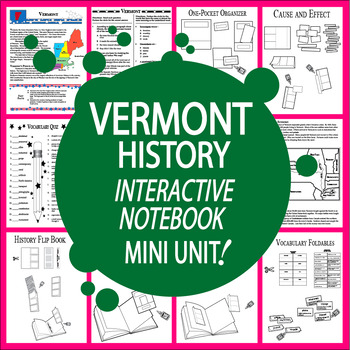 Vermont History–Interactive Notebook Vermont State Study Unit + AUDIO!