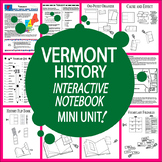 Vermont History State Study Interactive Notebook Unit + AUDIO