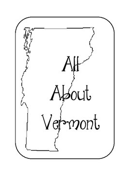 Vermont State Lapbook. Interactive Notebook. US History and Geography